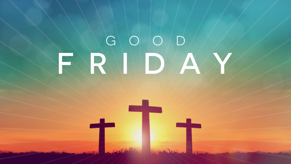 7:00PM Good Friday Service