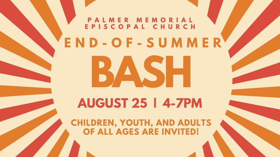 End-of-Summer Bash