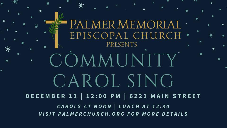 Community Carol Sing with the Palmer Choir