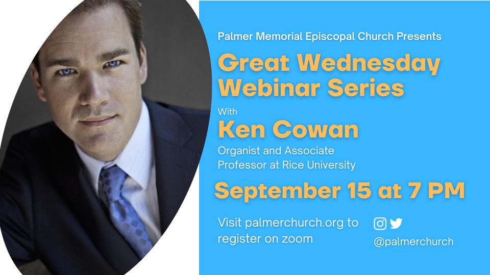 Great Wednesday Online Webinar with Ken Cowan